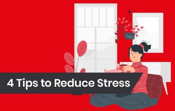 4 Tips to Tackle Stress